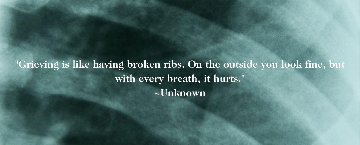 Broken Ribs Quote