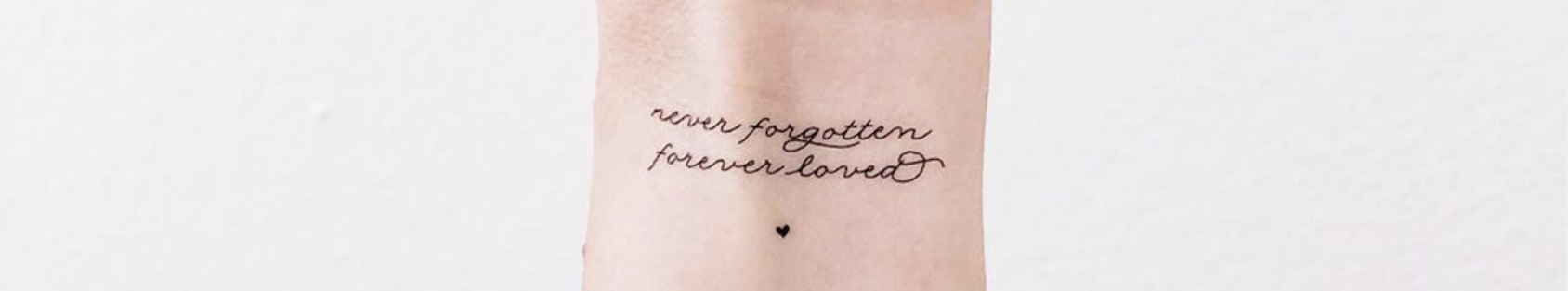 Miscarriage Tattoo- Never Forgotten Forever Loved
